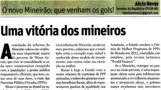 Em artigo no jornal O TEMPO, Aécio Neves destaca PPP do novo Mineirão