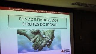 Secretaria de Trabalho e Desenvolvimento Social lança o Fundo Estadual dos Direitos do Idoso